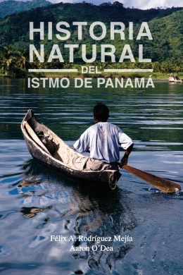 Natural History of the Isthmus of Panama
